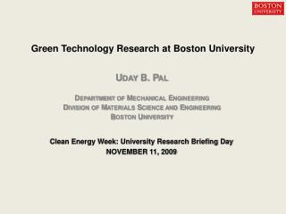 Uday B. Pal Department of Mechanical Engineering Division of Materials Science and Engineering