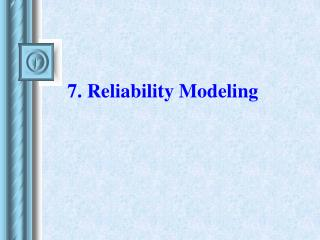 7. Reliability Modeling