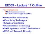 EE359   Lecture 11 Outline