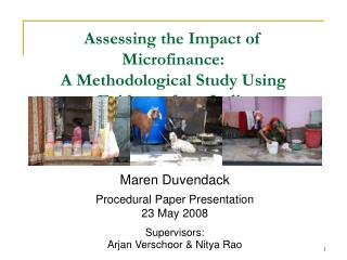 Assessing the Impact of Microfinance:  A Methodological Study Using Evidence from India