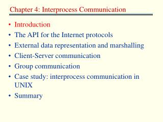 Introduction The API for the Internet protocols External data representation and marshalling