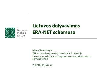 Lietuvos dalyvavim as ERA-NET schemose