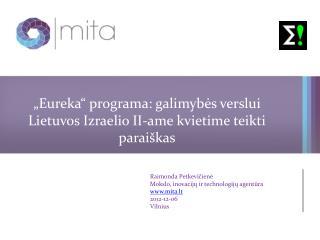 """"""" Eureka """" programa: galimybės verslui Lietuvos Izraelio II-ame kvietime teikti paraiškas"""