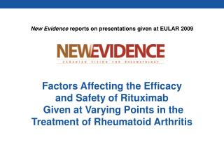 New Evidence  reports on presentations given at EULAR 2009
