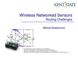 Wireless Networked Sensors Routing Challenges