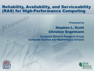 Reliability, Availability, and Serviceability (RAS) for High-Performance Computing
