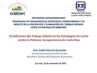 Ana Isabel García Quesada Viceministra de Desarrollo Social y
