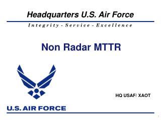 Non Radar MTTR