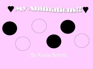 By Kayla Scholz