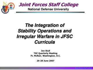 The Integration of Stability Operations and Irregular Warfare in JFSC Curricula