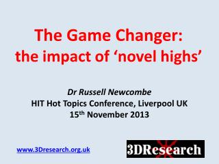 The Game Changer:  the impact of 'novel highs'