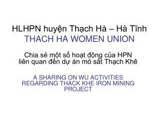 HLHPN huyện Thạch Hà – Hà Tĩnh THACH HA WOMEN UNION