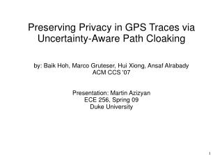 Preserving Privacy in GPS Traces via Uncertainty-Aware Path Cloaking