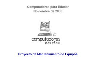 Computadores para Educar Noviembre de 2005
