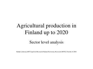 Agricultural production in Finland up to 2020