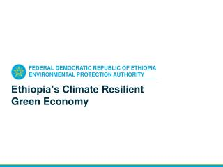 Ethiopia's Climate Resilient Green Economy
