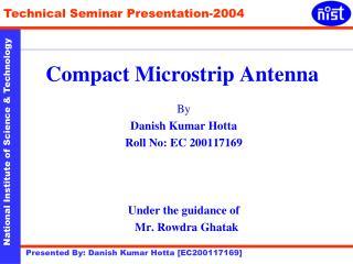 Compact Microstrip Antenna