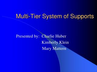 Multi-Tier System of Supports