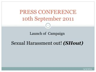 PRESS CONFERENCE 10th September 2011