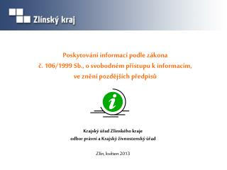 Krajský úřad Zlínského kraje odbor právní a Krajský živnostenský úřad Zlín, květen 2013