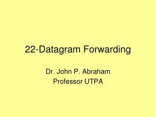 22-Datagram Forwarding