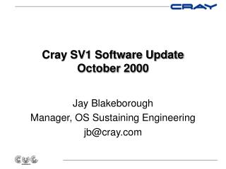 Cray SV1 Software Update October 2000