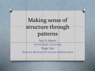 Making sense of structure through patterns