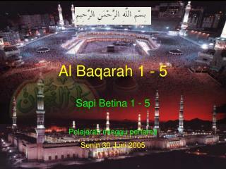 Al Baqarah 1 - 5