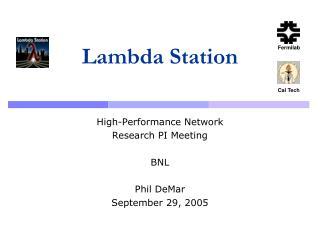 Lambda Station
