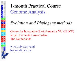 1-month Practical Course Genome Analysis Evolution and Phylogeny methods