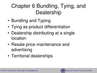 Chapter 6 Bundling, Tying, and Dealership
