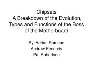 Chipsets  A Breakdown of the Evolution, Types and Functions of the Boss of the Motherboard
