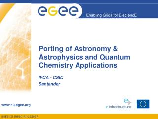 Porting of Astronomy & Astrophysics and Quantum Chemistry Applications