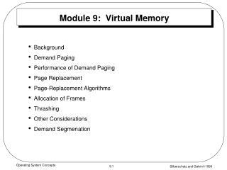 Module 9:  Virtual Memory