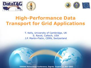 High-Performance Data Transport for Grid Applications