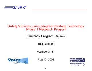 Task 8: Intent Matthew Smith Aug 12, 2003