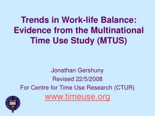 Trends in Work-life Balance: Evidence from the Multinational Time Use Study (MTUS)