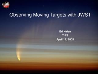 Observing Moving Targets with JWST