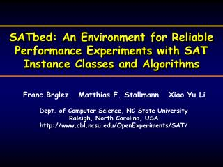 Dept. of Computer Science, NC State University Raleigh, North Carolina, USA