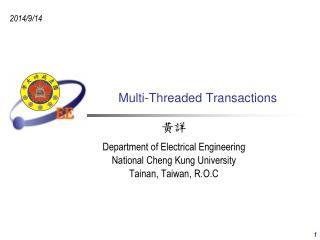 Multi-Threaded Transactions