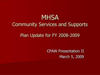 MHSA Community Services and Supports Plan Update for FY 2008-2009