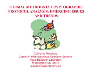 FORMAL METHODS IN CRYPTOGRAPHIC PROTOCOL ANALYSIS: EMERGING ISSUES AND TRENDS
