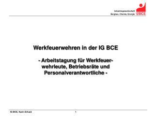Werkfeuerwehren in der IG BCE