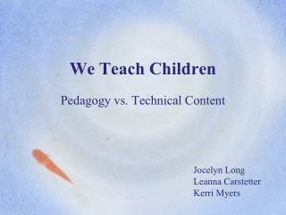 We Teach Children