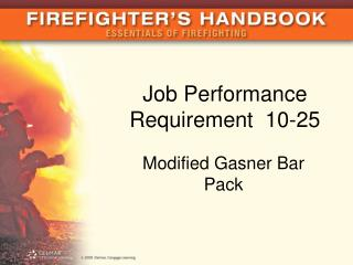 Job Performance Requirement  10-25