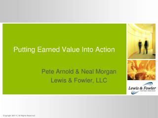 Putting Earned Value Into Action
