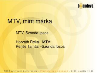 MTV, mint m�rka