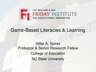 Game-Based Literacies  Learning