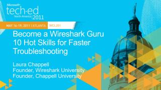 Become a  Wireshark  Guru 10 Hot Skills for Faster  Troubleshooting