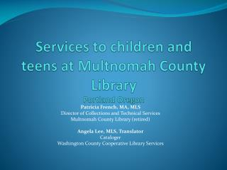 Services to children and teens at Multnomah County Library Portland Oregon